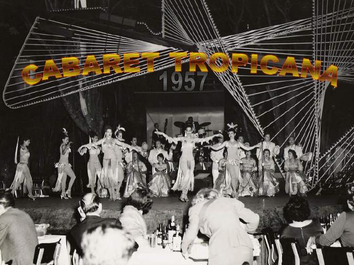 tropicana 1957
